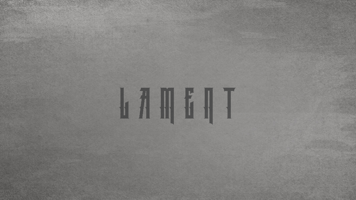 How to write your own Psalm of Lament